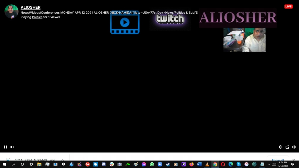VerifiedStreamElements: ALIOSHER is now live! Streaming Politics: News/Videos/Conferences MONDAY APR 12 2021 ALIOSHER (NICK-NAME)Affiliate -USA-77st Day -News/Politics twitch.tv/aliosher